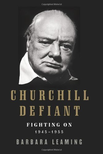 Churchill Defiant: Fighting On