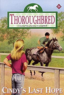 Thoroughbred #54: Cindy's Last Hope