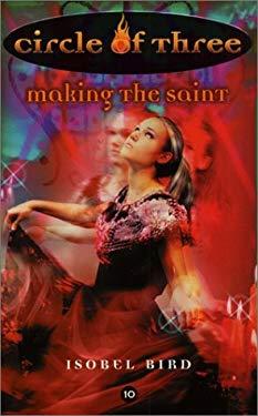 Circle of Three #10: Making the Saint