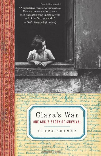 Clara's War: One Girl's Story of Survival 9780061728600