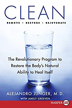 Clean: The Revolutionary Program to Restore the Body's Natural Ability to Heal Itself 9780061774973