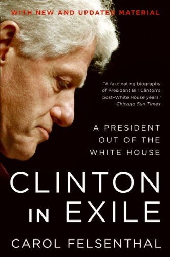 Clinton in Exile: A President Out of the White House