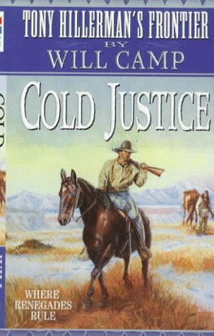 Cold Justice (Thf #6): Tony Hillerman's Frontier #6