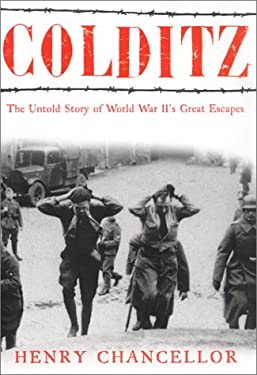 Colditz: The Untold Story of World War II's Great Escapes
