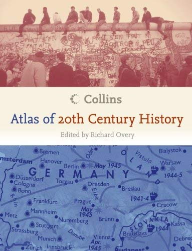 Collins Atlas of 20th Century History 9780060890728