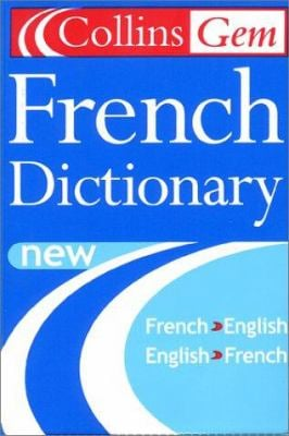 Collins Gem French Dictionary, 6th Edition