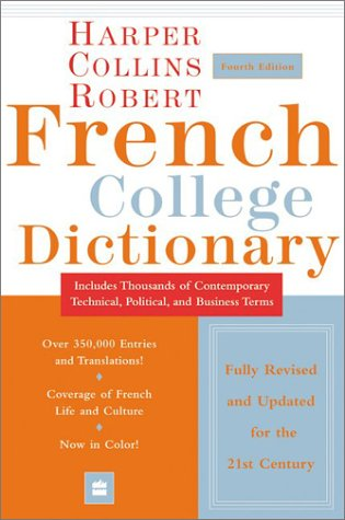 Collins Robert French College Dictionary, 4e 9780060515331