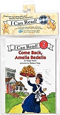 Come Back, Amelia Bedelia [With CD (Audio)]