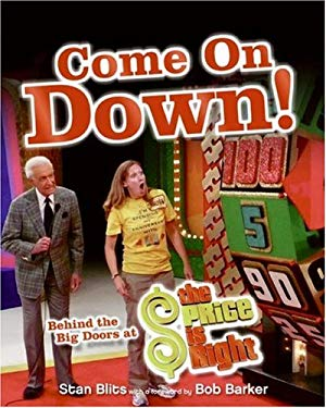 """Come on Down!: Behind the Big Doors at """"The Price Is Right"""""""