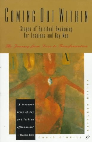 Coming Out Within: Stages of Spiritual Awakening for Lesbians and Gay Men