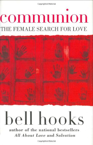 Communion: The Female Search for Love 9780066214429