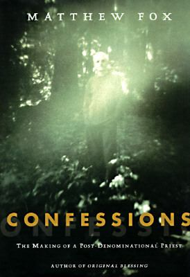Confessions: The Making of a Post-Denominational Priest