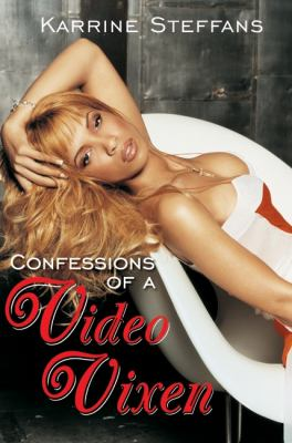 Confessions of a Video Vixen 9780060842420