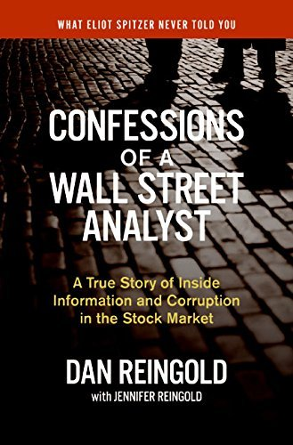 Confessions of a Wall Street Analyst: A True Story of Inside Information and Corruption in the Stock Market