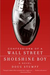 Confessions of a Wall Street Shoeshine Boy 185803