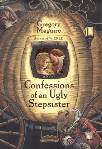 Confessions of an Ugly Stepsister 9780060987527