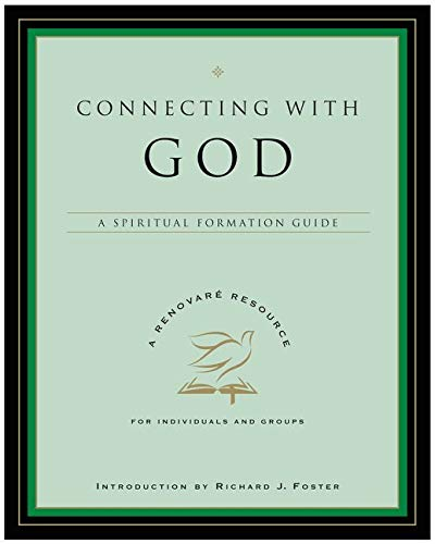 Connecting with God: A Spiritual Formation Guide 9780060841232