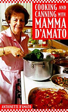 Cooking and Canning with Mamma D'Amato
