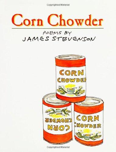 Corn Chowder: Poems