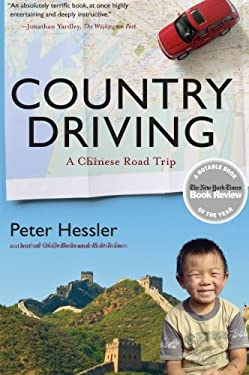 Country Driving: A Chinese Road Trip 9780061804106