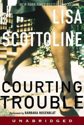 Courting Trouble: Courting Trouble