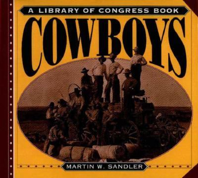 Cowboys: A Library of Congress Book