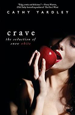 Crave: The Seduction of Snow White
