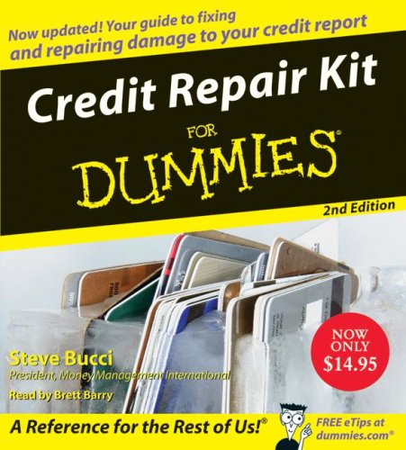 Credit Repair Kit for Dummies 9780061672798