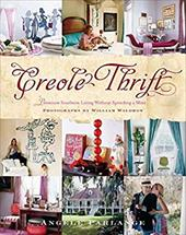 Creole Thrift: Premium Southern Living Without Spending a Mint