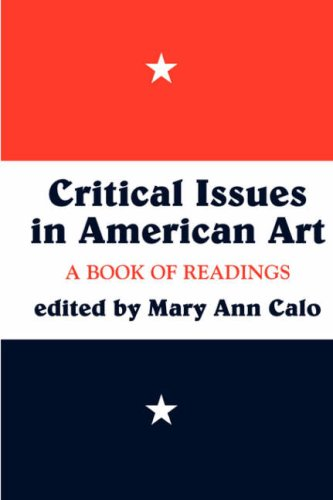 Critical Issues in American Art: A Book of Readings