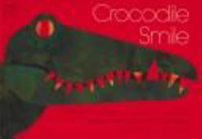 Crocodile Smile: 10 Songs of the Earth as the Animals See 9780060228675