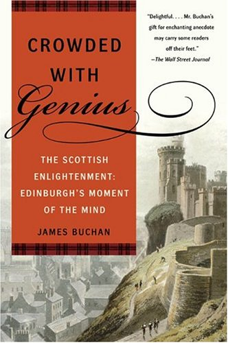 Crowded with Genius: The Scottish Enlightenment