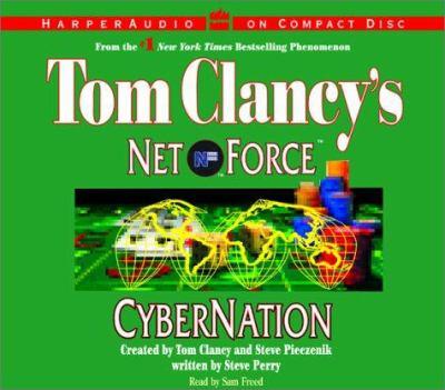 Tom Clancy's Net Force #6: Cybernation CD: Tom Clancy's Net Force #6: Cybernation CD