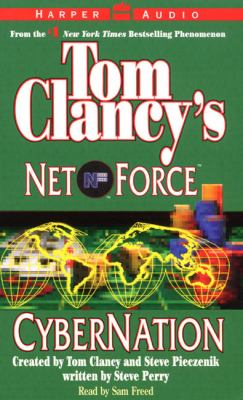 Tom Clancy's Net Force #6: Cybernation: Tom Clancy's Net Force #6: Cybernation