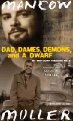 Dad, Dames, Demons, and a Dwarf: Dad, Dames, Demons, and a Dwarf