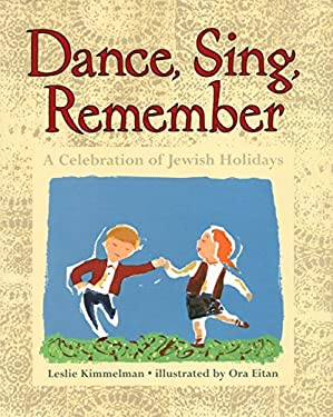 Dance, Sing, Remember: A Celebration of Jewish Holidays