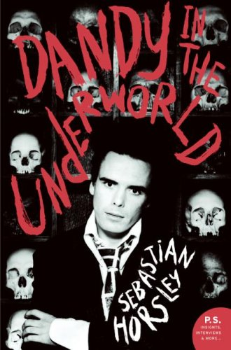 Dandy in the Underworld: An Unauthorised Autobiography
