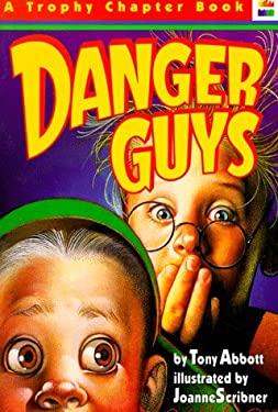 Danger Guys