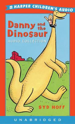 Danny and the Dinosaur Audio Collection: Danny and the Dinosaur Audio Collection