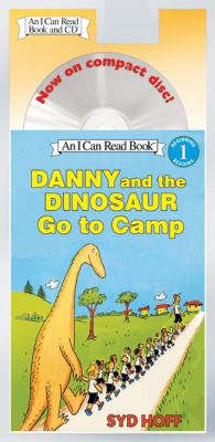Danny and the Dinosaur Go to Camp Book and CD [With CD (Audio)]