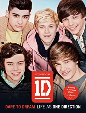 One Direction: Dare to Dream: Life as One Direction 9780062213426