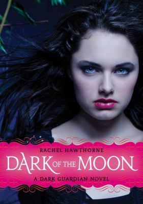 Dark Guardian #3: Dark of the Moon