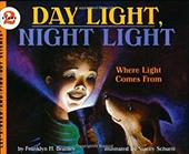 Day Light, Night Light: Where Light Comes from - Branley, Franklyn Mansfield / Schuett, Stacey / Branley, Franklyn M.
