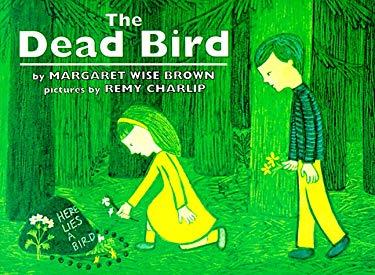 The Dead Bird the Dead Bird