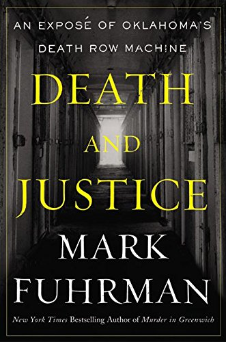 Death and Justice: An Expose of Oklahoma's Death Row Machine