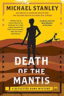 Death of the Mantis: A Detective Kubu Mystery 9780062000378