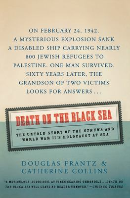 Death on the Black Sea: The Untold Story of the Struma and World War II's Holocaust at Sea