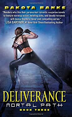 Deliverance: Mortal Path Book Three 9780062049988