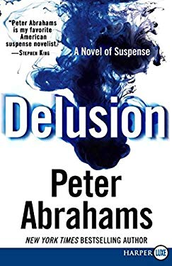 Delusion: A Novel of Suspense