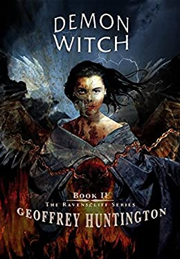 Demon Witch: Book II: The Ravenscliff Series